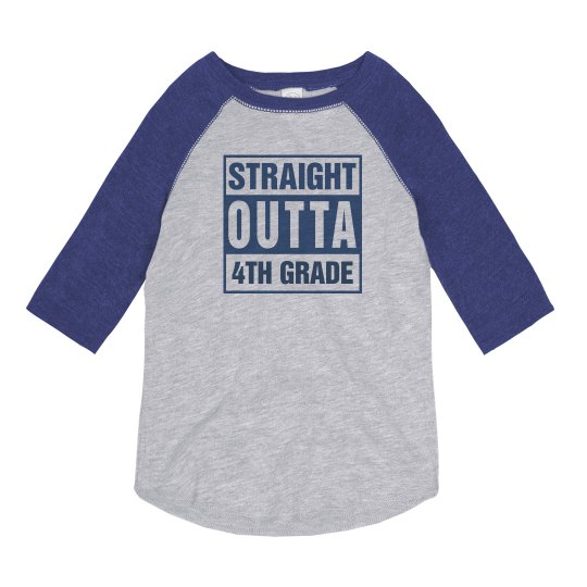 Straight Outta 4th Grade
