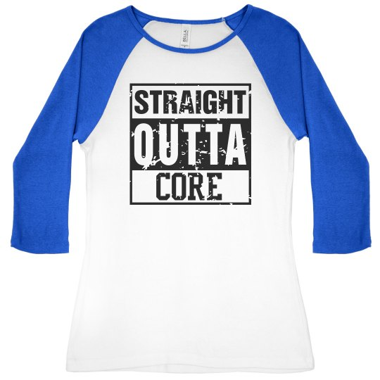 Straight outta Core