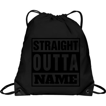 "Straight Outta ""NAME"""
