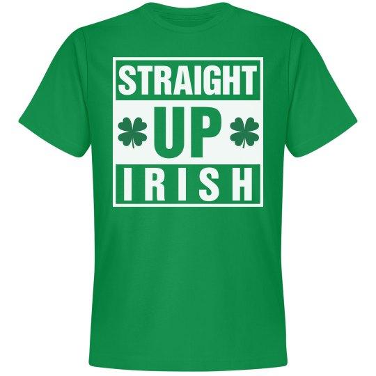 Straight Up Irish