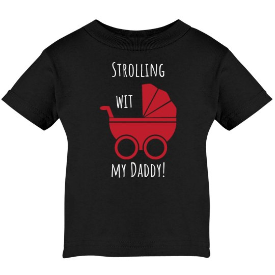 Strolling With My Daddy UNISEX Tee