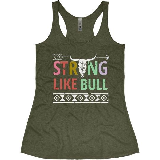 Strong Like Bull - Racerback Tank
