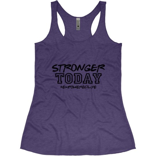 Stronger TODAY!