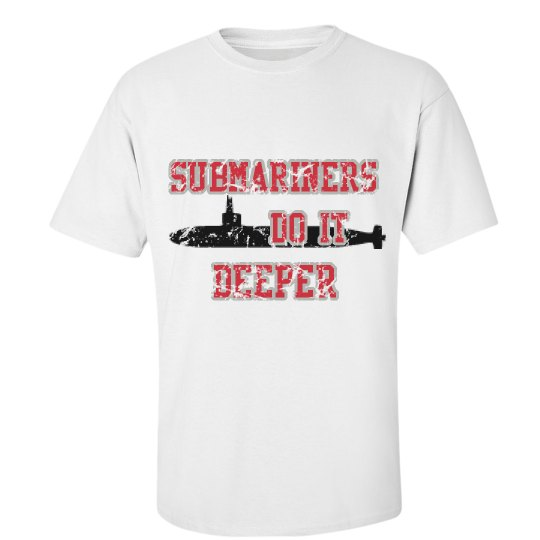 Submariners Do It Deeper