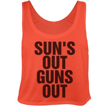 Sun's Out Guns Out Crop