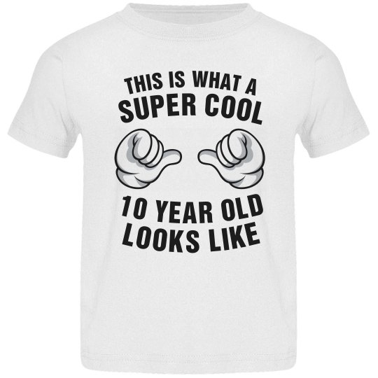 Super cool 10 year old