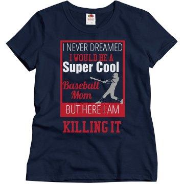 Super Cool Baseball Mom