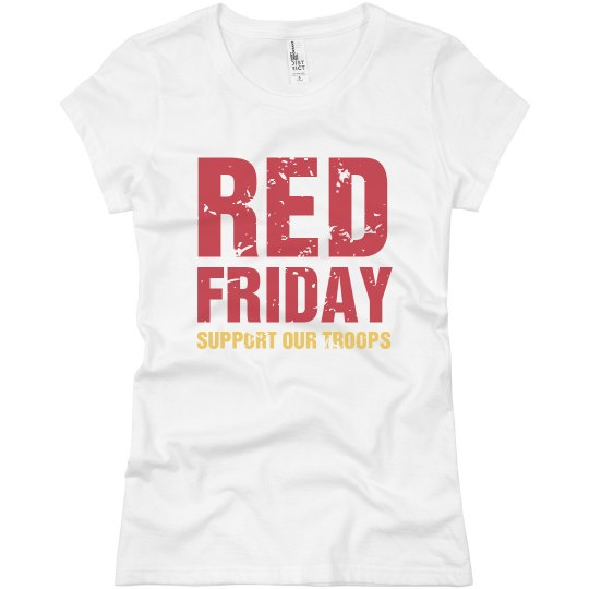 Support Troops Friday