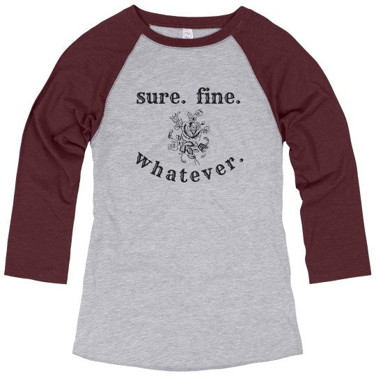 sure fine whatever rose long sleeve