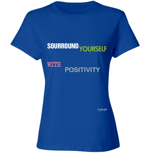 SURROUNDYOURSELF W/ POSITIVITY
