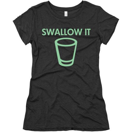 Swallow It