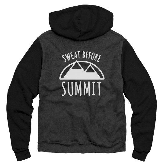 Sweat Before Summit Hoodie