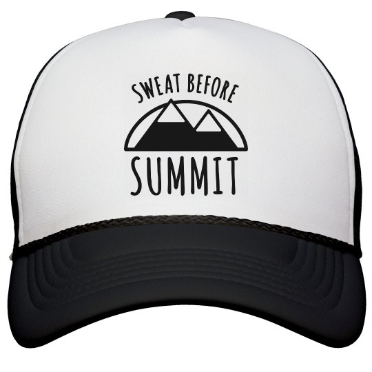 Sweat Before Summit Mountain Trucker Hat