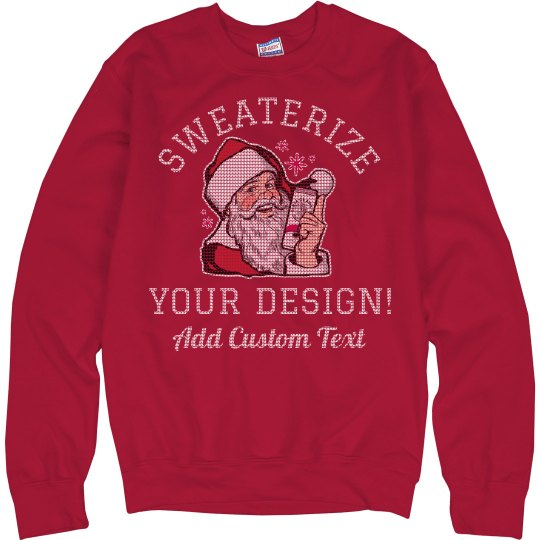 Sweaterize Your Custom Ugly Sweater