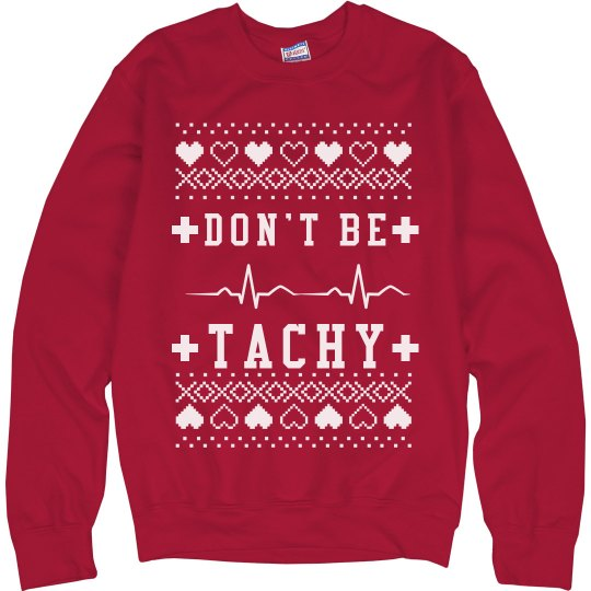 Tachy Nurse's Ugly Sweater