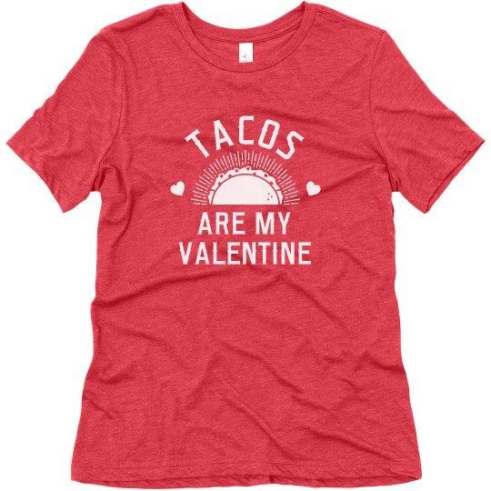 Tacos Are My Valentine Tee