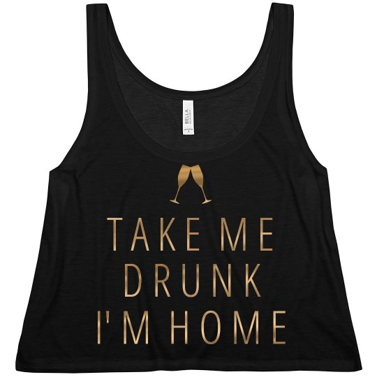 Take Me Drunk New Years