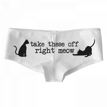 Take These Off Right Meow