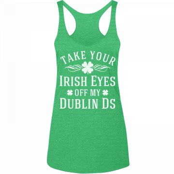 Take Your Eyes Off Dublin Ds