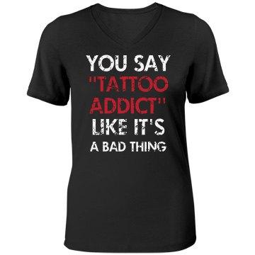 Tattoo Addict - You Say