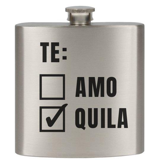 Te Amo? No.. Tequila