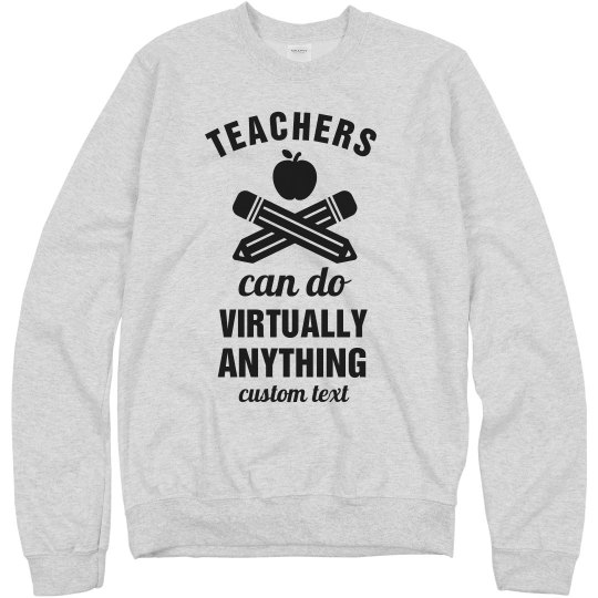 Teacher Appreciation Sweatshirts