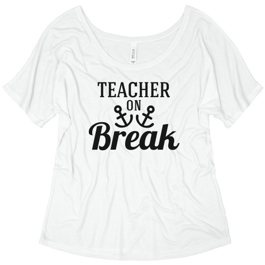 Teacher On Spring Break Top