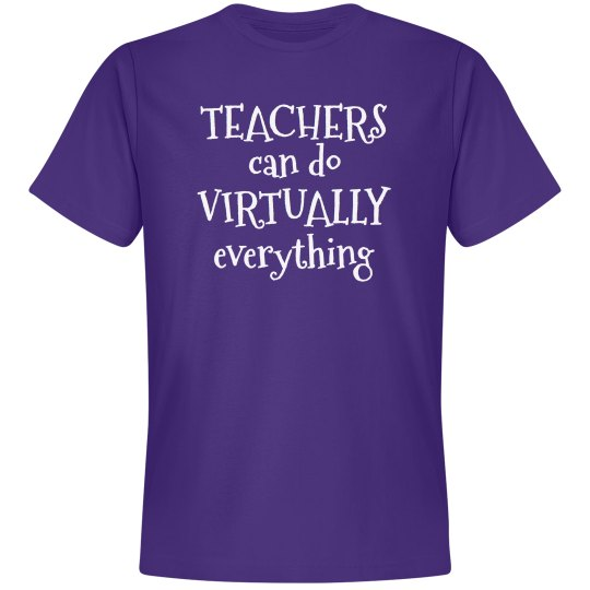 Teachers can do Virtually everything