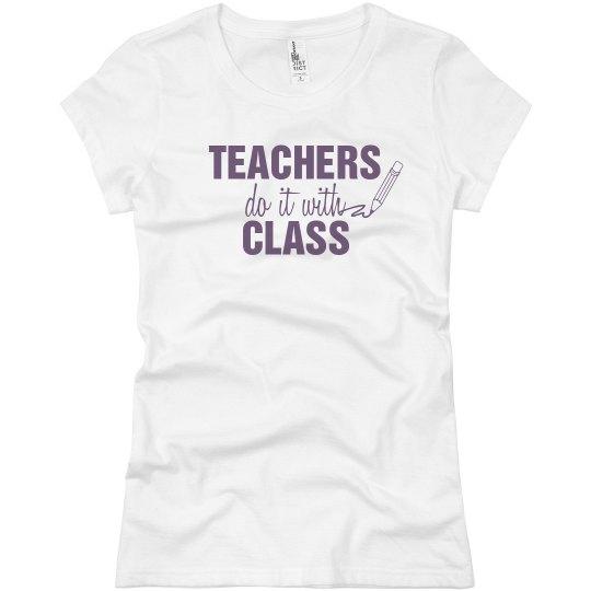 Teachers Do It With Class