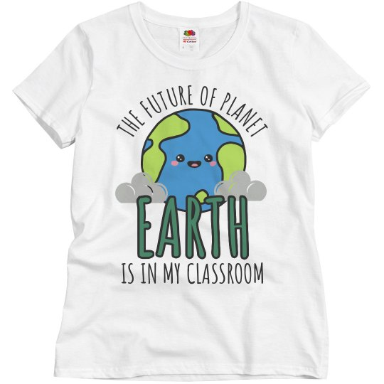Teachers Earth Day Funny T-Shirt