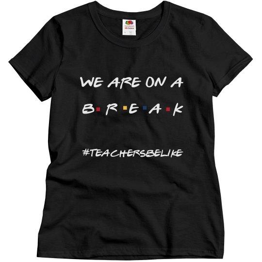 #teachersbelike 3