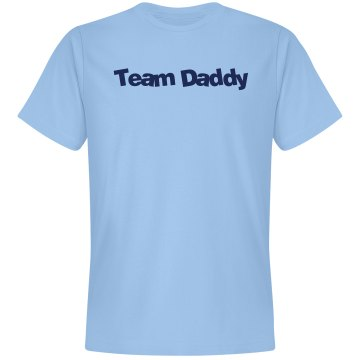 Team Daddy Tee