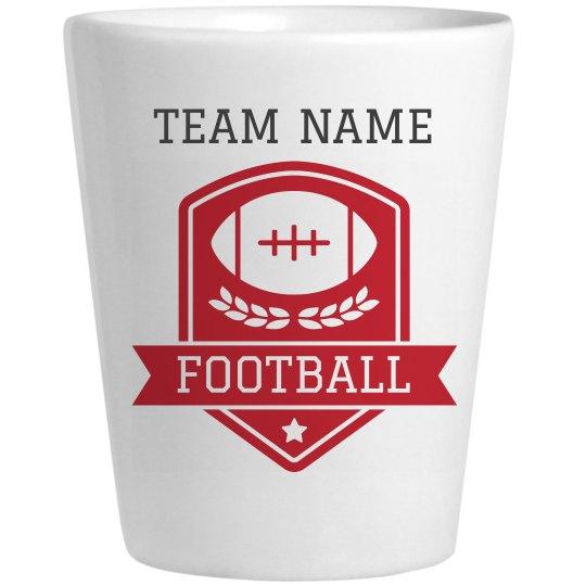 Team Name Football Shot Glass