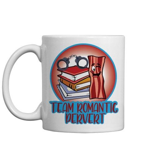Team Romantic Pervert Mugs