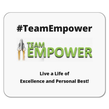 #TeamEmpower Mouse Pad