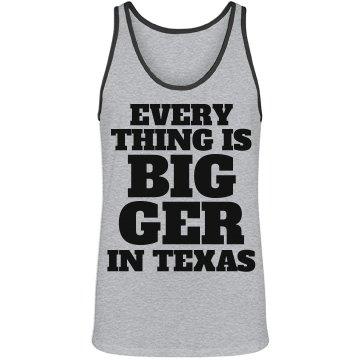 Texas Everything Bigger