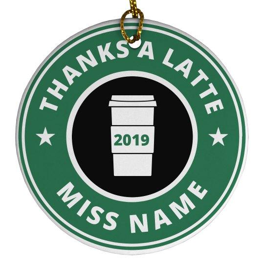 Thanks A Latte Custom Teacher Gift