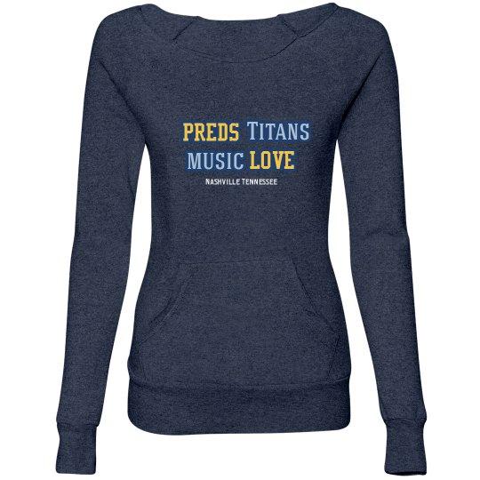 That Girl Preds, Titans Music, Love