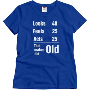 That makes me old