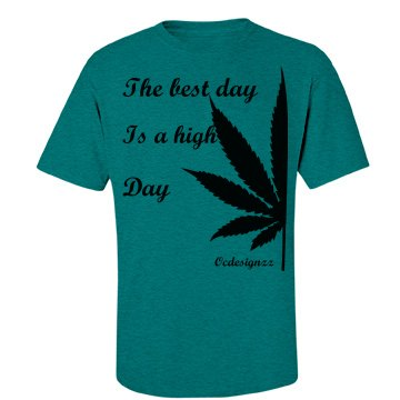 The Best Day Is A High Day