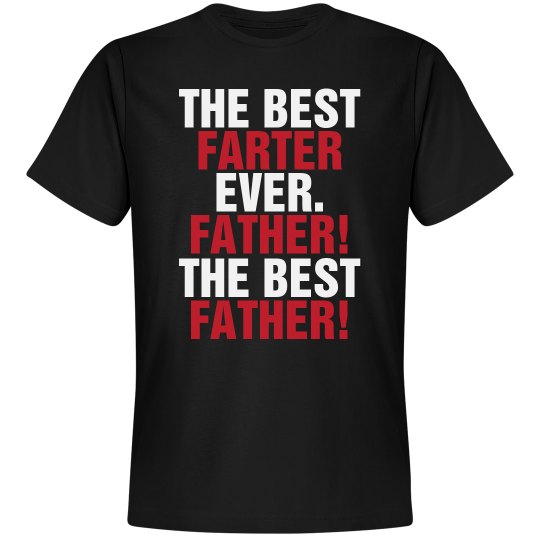 The Best Farter Father