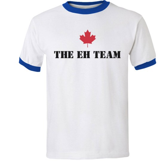 The Eh Team from Canada