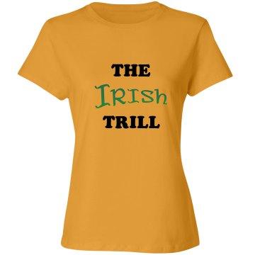 The Irish Trill Shirt