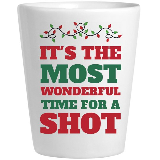 The Most Wonderful Time For A Shot