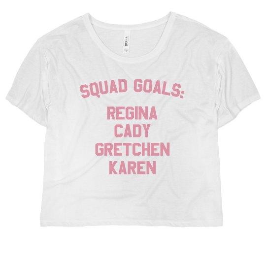 The Plastics Squad Goals
