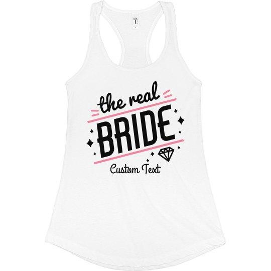 The Real Bride Custom Bachelorette Tank