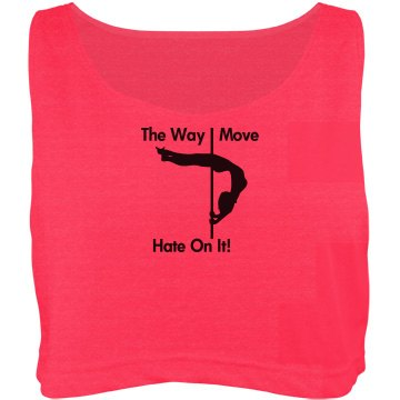 The Way I move Crop Top