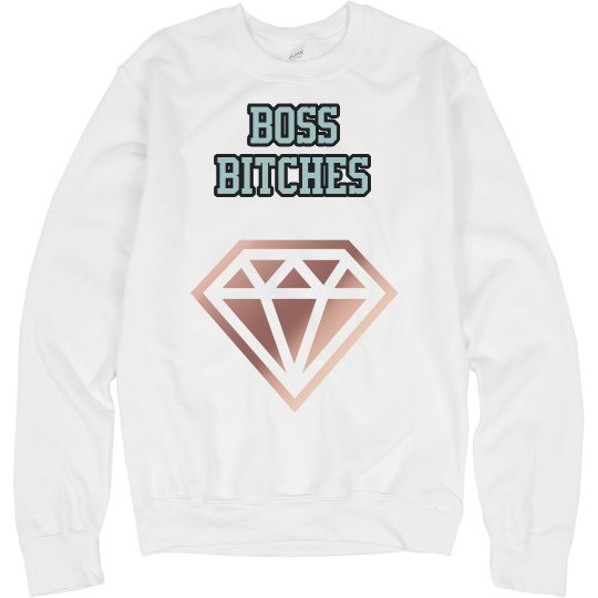 TheOutboundLiving Boss Bitches Crew Love sweater