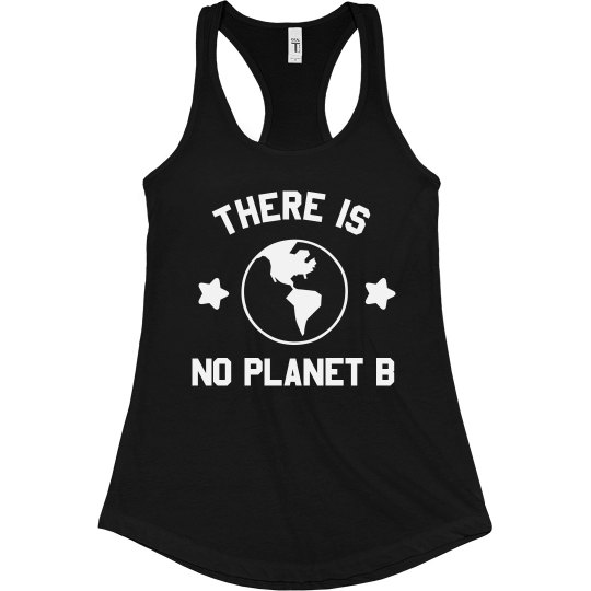 There is No Planet B Tank