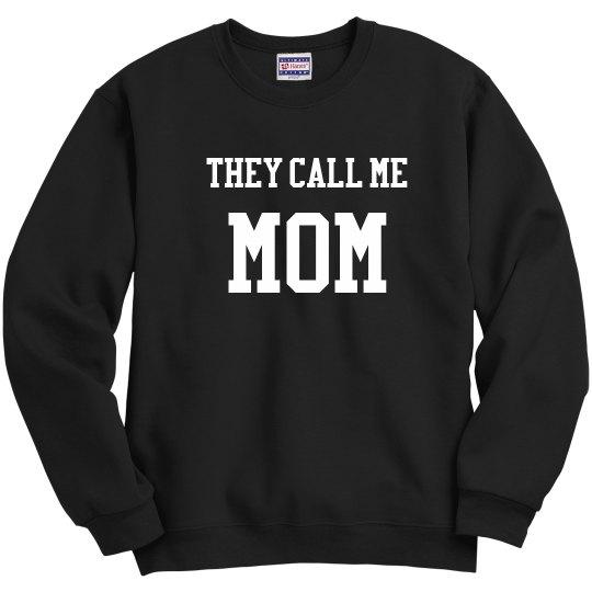 They call me mom